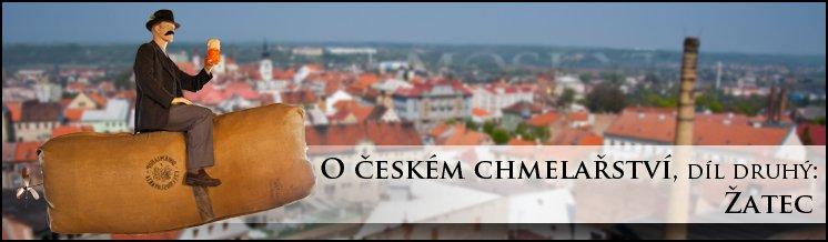 Chmel: Žatec – chmelařské centrum pro každého (2. díl)